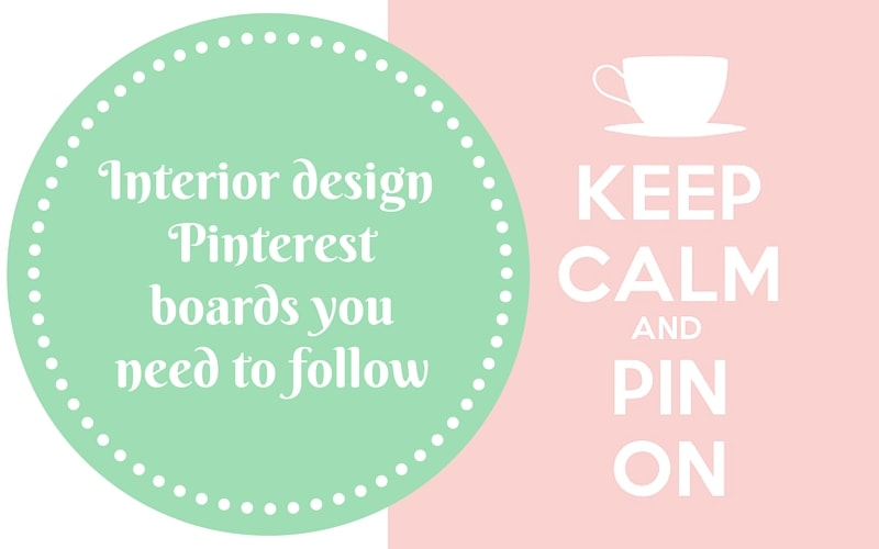 interior design Pinterest boards you need to follow